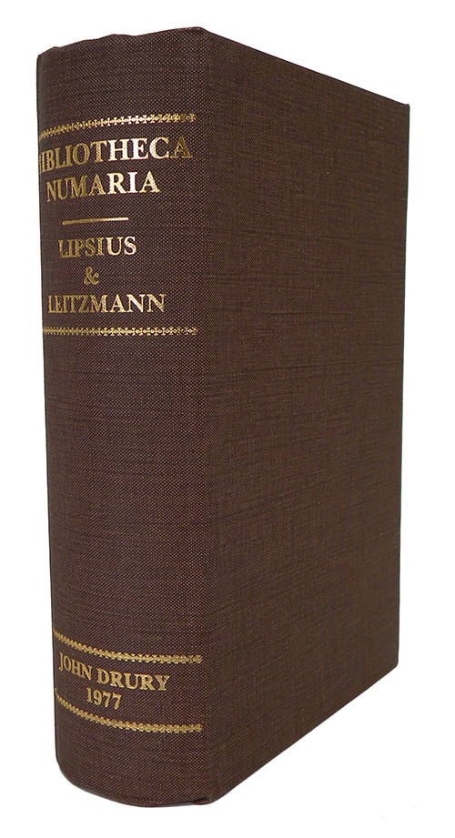 A BIBLIOGRAPHY OF NUMISMATIC BOOKS PRINTED BEFORE 1800 WITH THE SUPPLEMENT TO 1866; Reprint. J. G. Lipsius, J. Leitzmann.