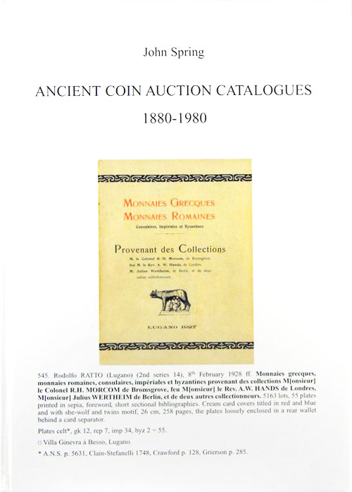 ANCIENT COIN AUCTION CATALOGUES 1880-1980. John Spring.