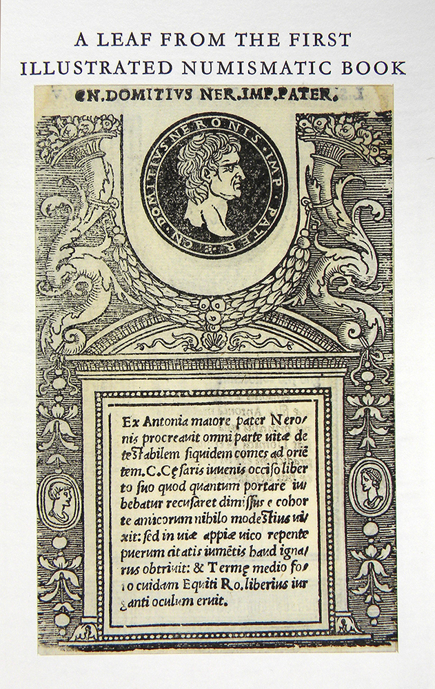 ILLUSTRIUM IMAGINES. INCORPORATING AN ENGLISH TRANSLATION OF NOTA BY ROBERTO WEISS. ACCOMPANIED BY A LEAF FROM THE FIRST ILLUSTRATED NUMISMATIC BOOK. Roberto Weiss.