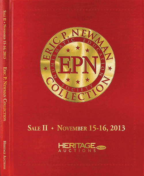 THE ERIC P. NEWMAN COLLECTION. SALE II: EARLY U.S. SILVER COINS.; Single Copy of Sale II Hardcover Edition. Heritage Auctions.