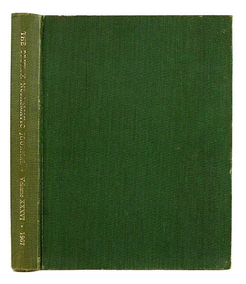 THE BRITISH NUMISMATIC JOURNAL AND PROCEEDINGS OF THE BRITISH NUMISMATIC SOCIETY 1967. Volume XXXVI. British Numismatic Society.