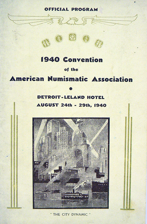 OFFICIAL PROGRAM. 1940 CONVENTION OF THE AMERICAN NUMISMATIC ASSOCIATION. American Numismatic Association.