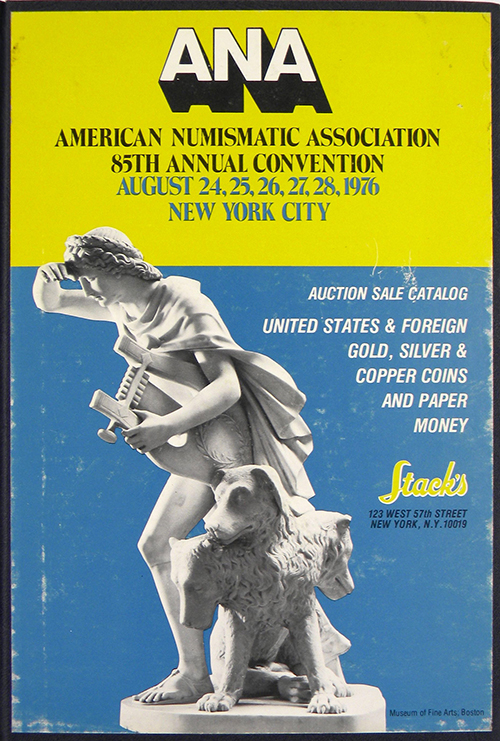 EIGHTY-FIFTH ANNIVERSARY A.N.A. CONVENTION AUCTION SALE. Stack's.