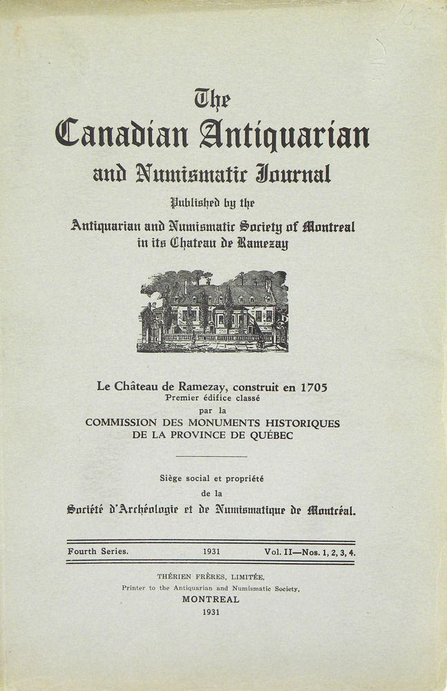 THE CANADIAN ANTIQUARIAN AND NUMISMATIC JOURNAL. Antiquarian, Numismatic Society of Montreal.