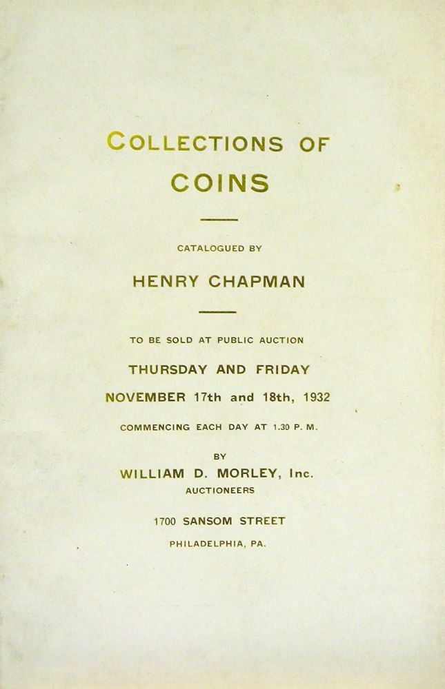 CATALOGUE OF THE COLLECTIONS OF COINS, THE PROPERTY OF REV. JEREMIAH ZIMMERMAN. Henry Chapman.