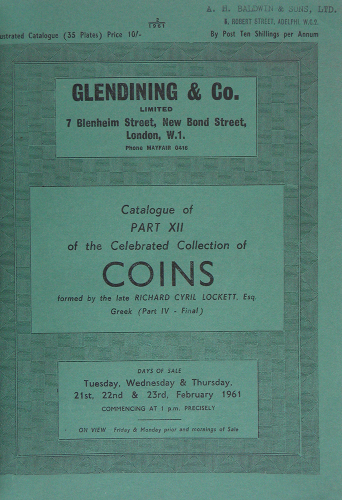 CATALOGUE OF PART XII OF THE CELEBRATED COLLECTION OF COINS FORMED BY THE LATE RICHARD CYRIL LOCKETT, ESQ. GREEK: (PART IV -- FINAL) ASIA MINOR, ASIA AND AFRICA. Glendining, Co.