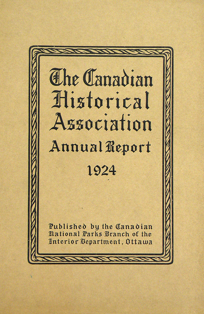 THE BEAVER CLUB. The Canadian Historical Association Annual Report 1924. Lawrence J. Burpee.