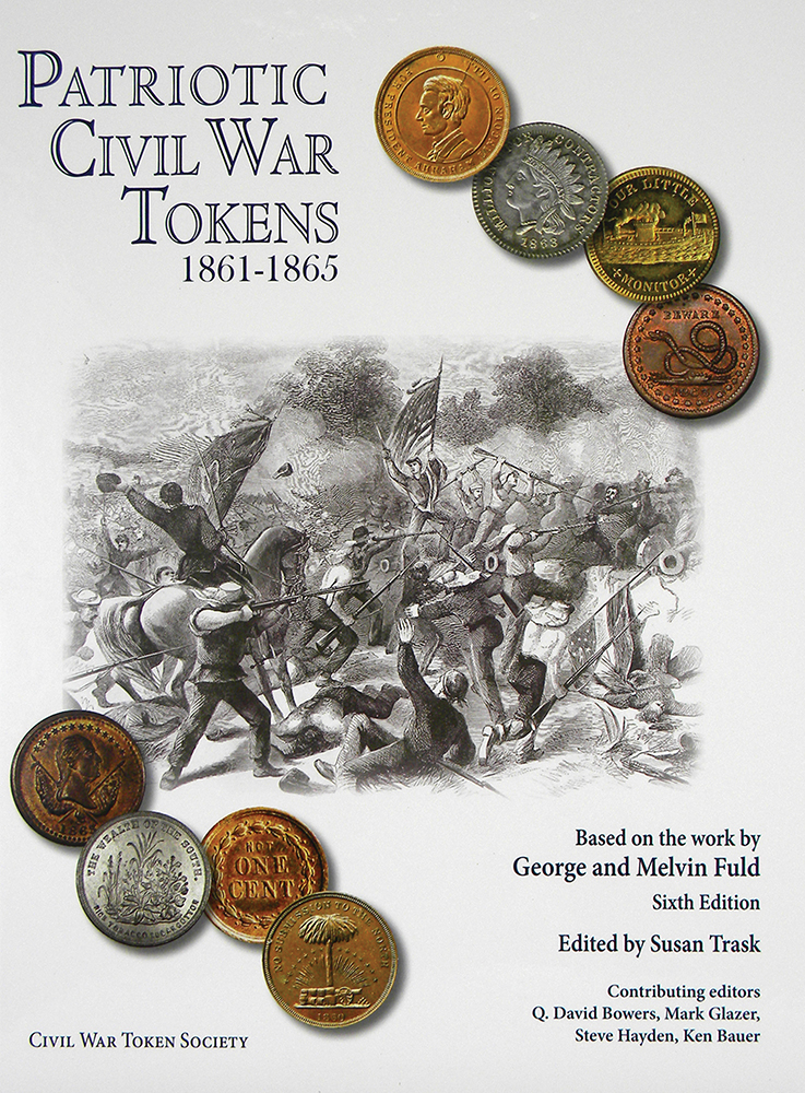 PATRIOTIC CIVIL WAR TOKENS 1861–1865. George and Melvin Fuld.