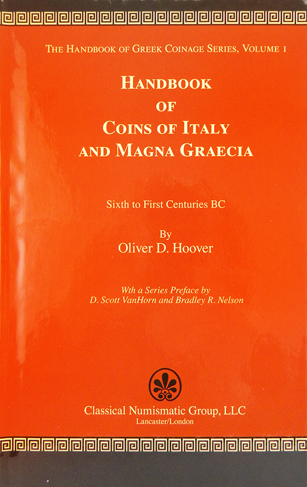 HANDBOOK OF COINS OF ITALY AND MAGNA GRAECIA. Oliver D. Hoover.