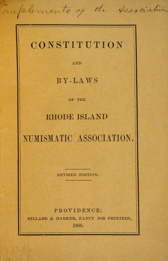 CONSTITUTION AND BY-LAWS OF THE RHODE ISLAND NUMISMATIC ASSOCIATION. Rhode Island Numismatic Association.