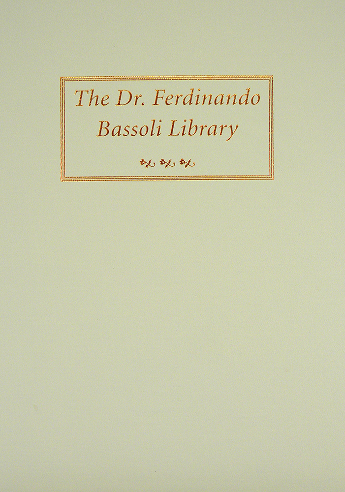 AUCTION SALE ONE HUNDRED EIGHT. THE DR. FERDINANDO BASSOLI LIBRARY. George Frederick Kolbe.
