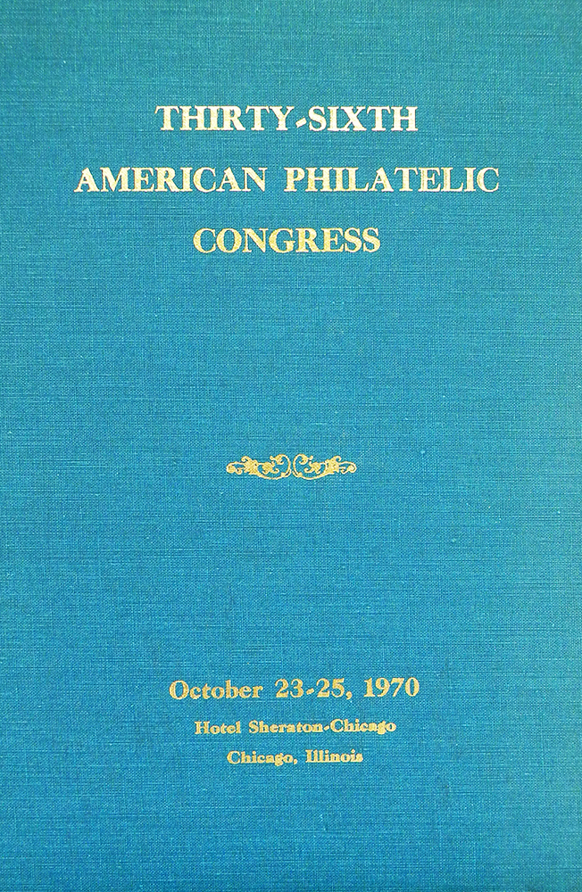 THE CONGRESS BOOK 1970. THIRTY-SIXTH AMERICAN PHILATELIC CONGRESS. American Philatelic Congress.