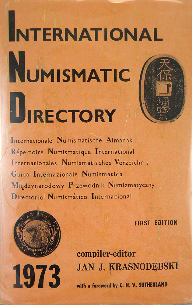INTERNATIONAL NUMISMATIC DIRECTORY. Jan J. Krasnodebski.