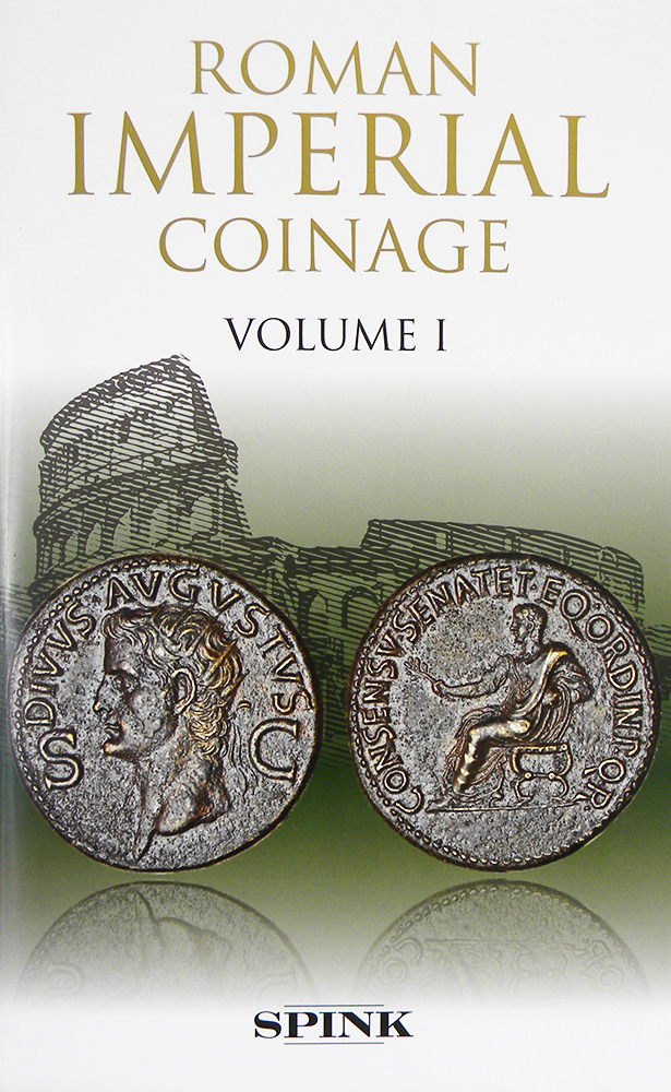 THE ROMAN IMPERIAL COINAGE. VOLUME I: FROM 31 BC TO AD 69. C. H. V. Sutherland.