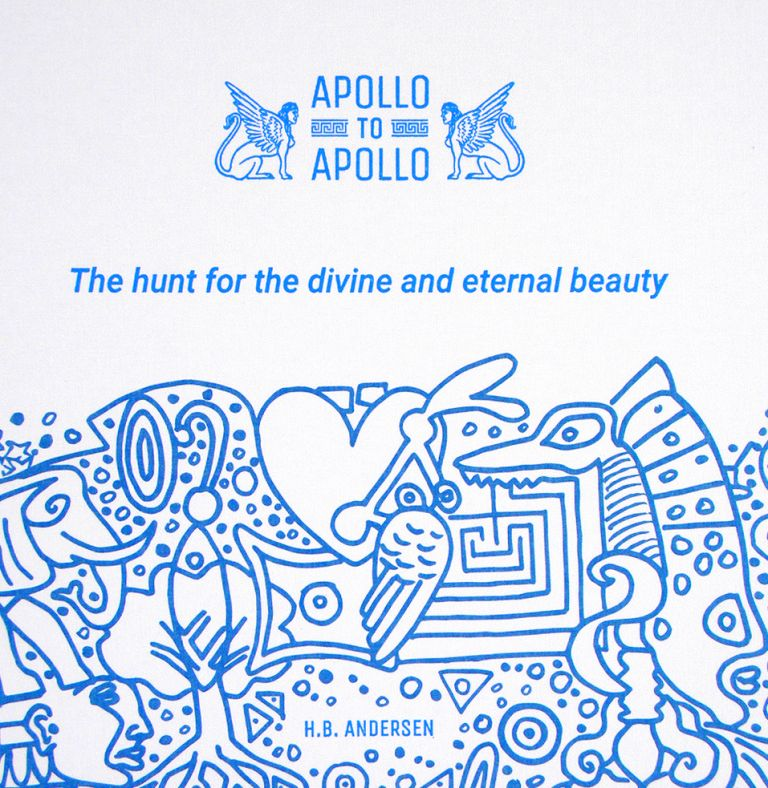 APOLLO TO APOLLO: THE HUNT FOR THE DIVINE AND ETERNAL BEAUTY. H. B. Andersen.
