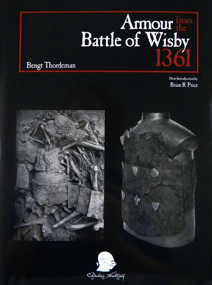 ARMOUR FROM THE BATTLE OF WISBY 1361. Bengt Thordeman.