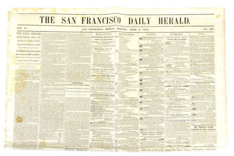 COMPLETE ISSUE OF A SAN FRANCISCO NEWSPAPER, WITH NUMISMATIC CONTENT, PUBLISHED ON THE DAY THE SAN FRANCISCO MINT OPENED.; Volume IV, Number 305. San Francisco Daily Herald.