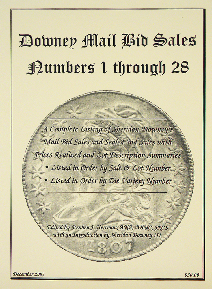 DOWNEY MAIL BID SALES NUMBERS 1 THROUGH 28: A COMPLETE LISTING OF SHERIDAN DOWNEY'S MAIL BID SALES AND SEALED BID SALES WITH PRICES REALIZED AND LOT DESCRIPTION SUMMARIES. Stephen J. Herrman, compiler.