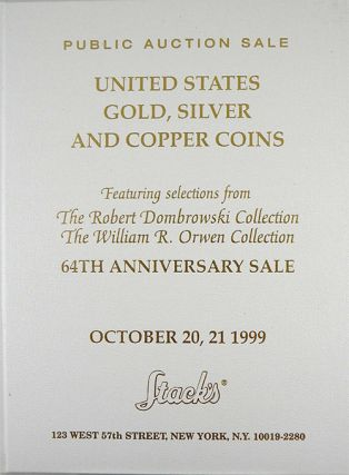 UNITED STATES GOLD, SILVER AND COPPER COINS. 64TH ANNIVERSARY SALE. FEATURING SELECTIONS FROM THE...