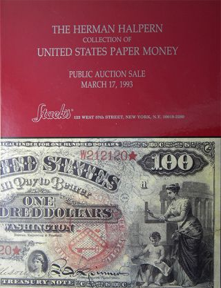 THE HERMAN HALPERN COLLECTION OF UNITED STATES PAPER MONEY. Stack's