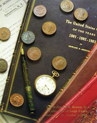 THE ROBINSON S. BROWN, JR. COLLECTION OF LARGE CENTS 1793-1857, CATALOGUED BY JACK COLLINS.