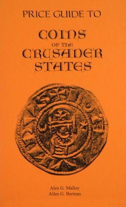 COINS OF THE CRUSADER STATES, 1098-1291.