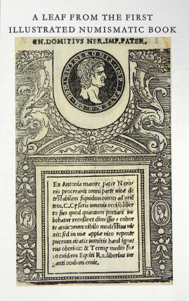 ILLUSTRIUM IMAGINES. INCORPORATING AN ENGLISH TRANSLATION OF NOTA BY ROBERTO WEISS. ACCOMPANIED BY A LEAF FROM THE FIRST ILLUSTRATED NUMISMATIC BOOK.