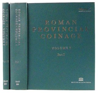 ROMAN PROVINCIAL COINAGE. VOLUME I: FROM THE DEATH OF CAESAR TO THE DEATH OF VITELLIUS (44 BC-AD 69). PART I: INTRODUCTION AND CATALOGUE. PART II: INDEXES AND PLATES. Andrew Burnett, Michel Amandry, Pere Pau Ripollès.