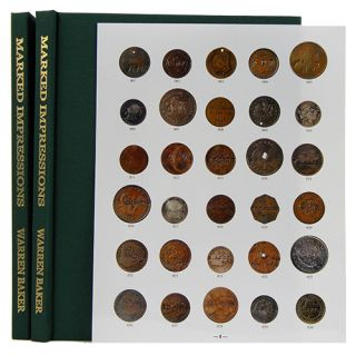 MARKED IMPRESSIONS: A CATALOGUE OF THE JOSEPH FOSTER COLLECTION OF 19TH CENTURY CANADIAN COUNTERMARKED COINS. Warren Baker.