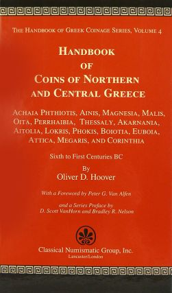 HANDBOOK OF COINS OF NORTHERN AND CENTRAL GREECE: ACHAIA PHTHIOTIS, AINIS, MAGNESIA, MALIS, OITA,...