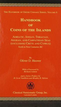 HANDBOOK OF COINS OF THE ISLANDS: ADRIATIC, IONIAN, THRACIAN, AEGEAN, AND CARPATHIAN SEAS...