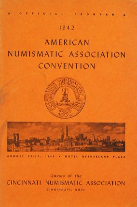 SALE CATALOGUE NO. 17. 1942 AMERICAN NUMISMATIC ASSíN. CONVENTION. American Numismatic...