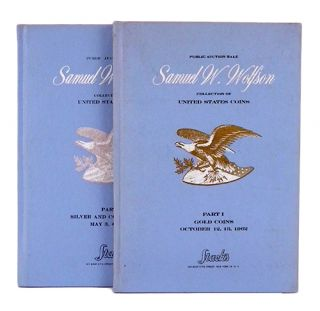 SAMUEL W. WOLFSON COLLECTION OF UNITED STATES COINS. PARTS ONE & TWO: UNITED STATES GOLD COINS;...