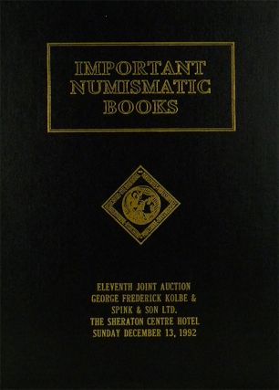 ELEVENTH JOINT AUCTION SALE ... IMPORTANT NUMISMATIC BOOKS ... INCLUDING THE SECOND PART OF THE...