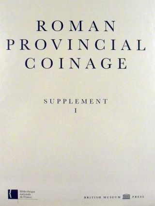 ROMAN PROVINCIAL COINAGE. SUPPLEMENT I. Andrew Burnett, Michel Amandry, Pere Pau Ripoll's