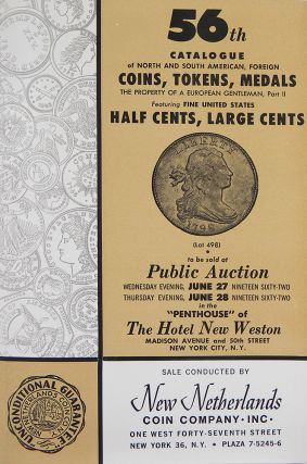 56TH CATALOGUE OF NORTH AND SOUTH AMERICAN, FOREIGN COINS, TOKENS, MEDALS. THE PROPERTY OF A...