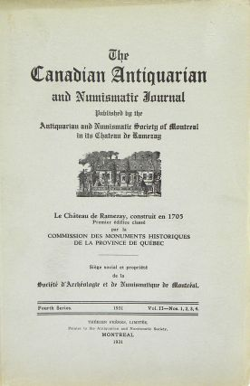 THE CANADIAN ANTIQUARIAN AND NUMISMATIC JOURNAL. Antiquarian, Numismatic Society of Montreal