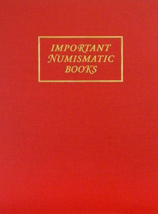 SALE 142. IMPORTANT NUMISMATIC LITERATURE. Kolbe, Fanning