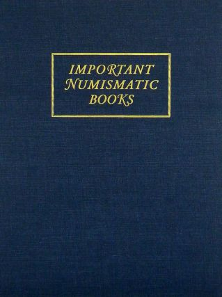 SALE 143. IMPORTANT NUMISMATIC LITERATURE. Kolbe, Fanning