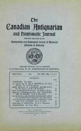 THE CANADIAN ANTIQUARIAN AND NUMISMATIC JOURNAL. THIRD SERIES, VOL. 13. (1916). Antiquarian,...
