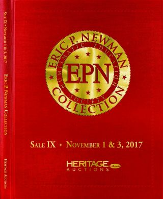 THE ERIC P. NEWMAN COLLECTION. SALE IX: COLONIAL AND US COINS; Single Copy of Sale IX Hardcover...