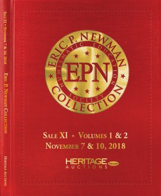 THE ERIC P. NEWMAN COLLECTION. SALE XI: PARTS 1 & 2: COINS, MECHANICAL DEVICES BOOKS AND...