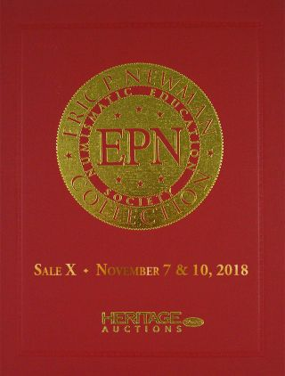 THE ERIC P. NEWMAN COLLECTION. SALE X: AMERICAN PAPER CURRENCY.; Pre-Order of Sale X Hardcover...
