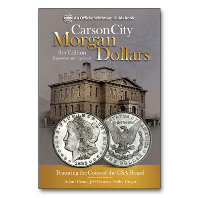 CARSON CITY MORGAN DOLLARS. Adam Crum, Jeff Oxman, Selby Ungar