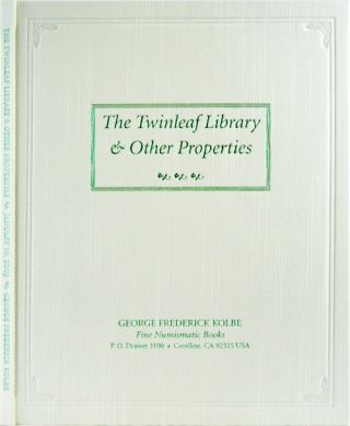 AUCTION SALE 107. THE TWINLEAF LIBRARY. CLASSIC WORKS ON UNITED STATES LARGE CENTS AND OTHER...
