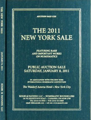 AUCTION SALE 120. THE 2011 NEW YORK BOOK SALE. Kolbe, Fanning