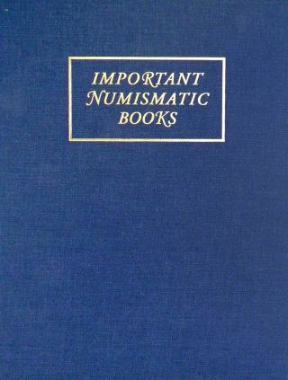 IMPORTANT NUMISMATIC LITERATURE. SALE 149. Kolbe, Fanning