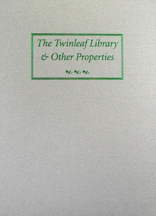AUCTION SALE ONE HUNDRED SEVEN. THE TWINLEAF LIBRARY. George Frederick Kolbe