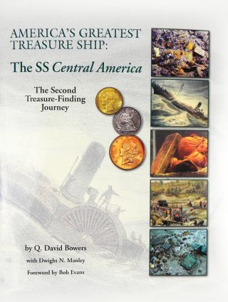 AMERICA'S GREATEST TREASURE SHIP: THE SS CENTRAL AMERICA. THE SECOND TREASURE-FINDING JOURNEY....