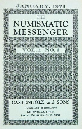 THE NUMISMATIC MESSENGER. VOLS. 1–2. Castenholz and Sons